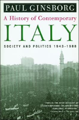 A History of Contemporary Italy By Ginsborg, Paul